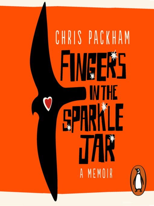 Title details for Fingers in the Sparkle Jar by Chris Packham - Available