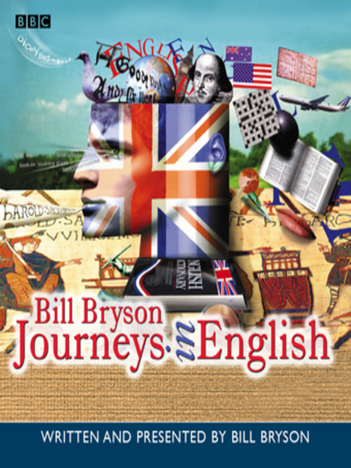 Title details for Journeys in English by Bill Bryson - Wait list