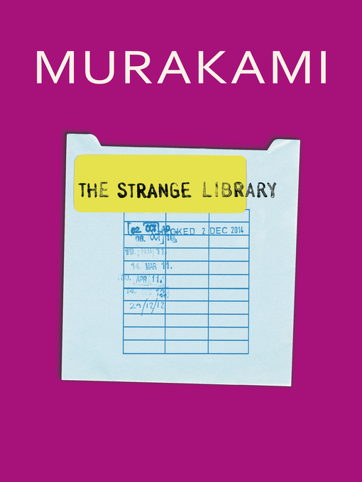Title details for The Strange Library by Haruki Murakami - Wait list