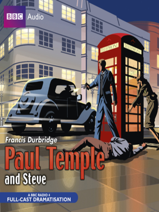 Title details for Paul Temple and Steve by Francis Durbridge - Available