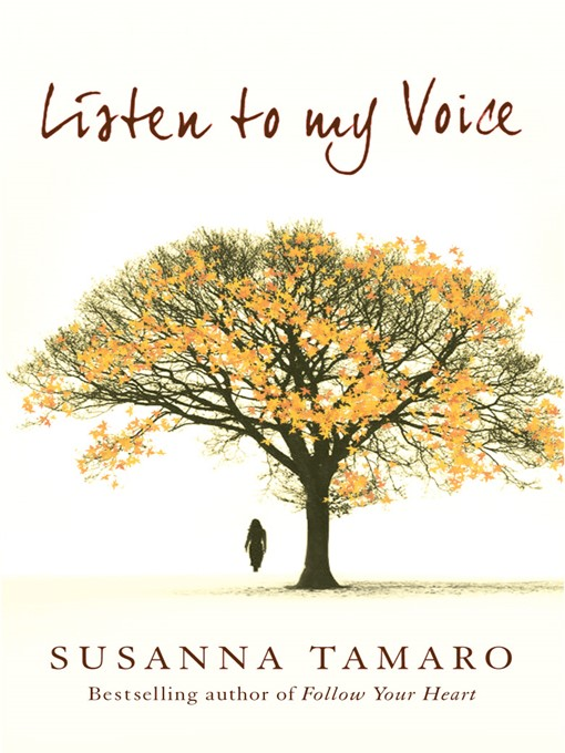 Title details for Listen to My Voice by Susanna Tamaro - Available
