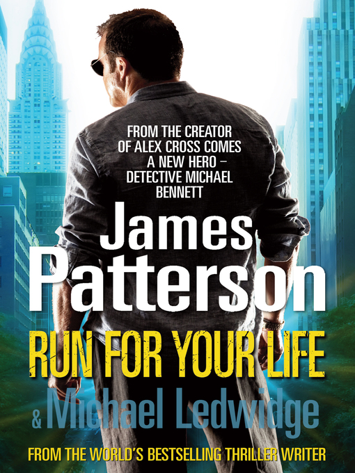 Title details for Run for Your Life by James Patterson - Available