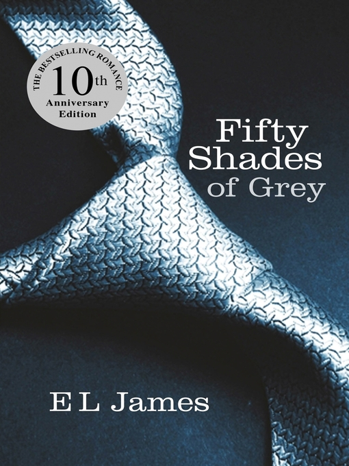 Title details for Fifty Shades of Grey by E L James - Wait list