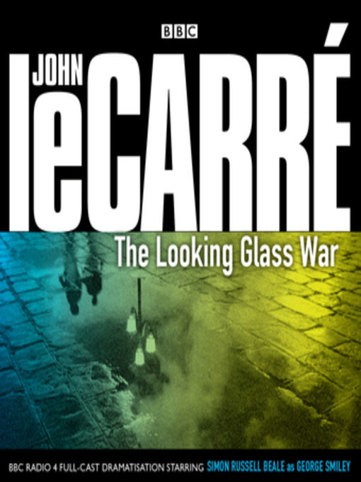 Title details for The Looking Glass War by John le Carré - Wait list