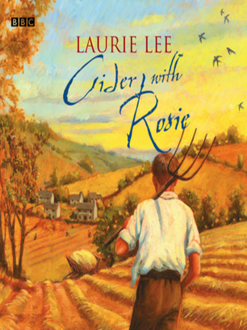Title details for Cider With Rosie by Laurie Lee - Available