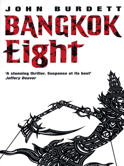 Title details for Bangkok Eight by John Burdett - Available