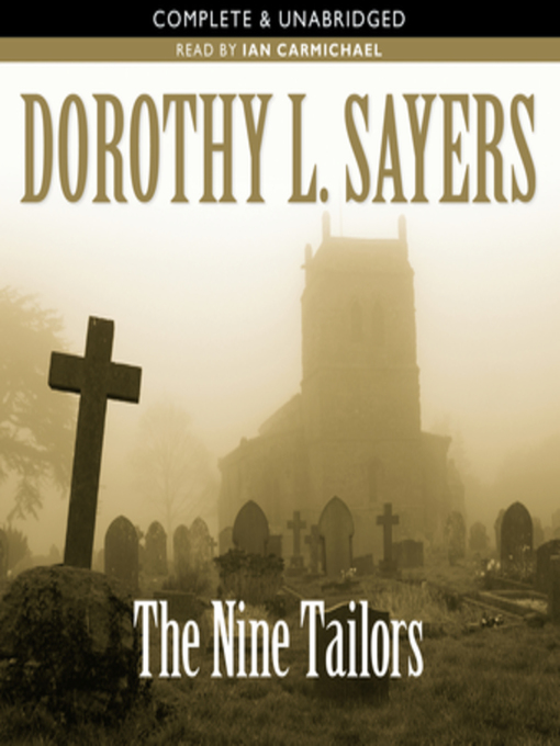 Title details for The Nine Tailors by Dorothy L. Sayers - Wait list