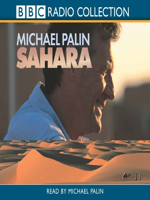 Title details for Sahara by Michael Palin - Available
