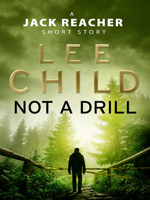 Title details for Not a Drill by Lee Child - Wait list