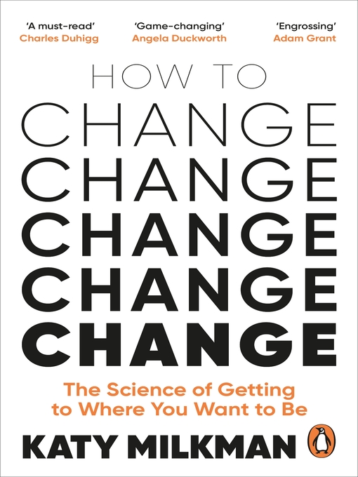 Title details for How to Change by Katy Milkman - Wait list