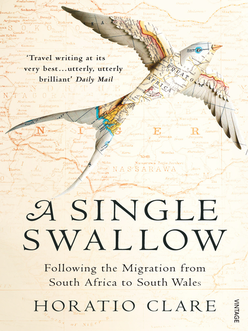 Title details for A Single Swallow by Horatio Clare - Available