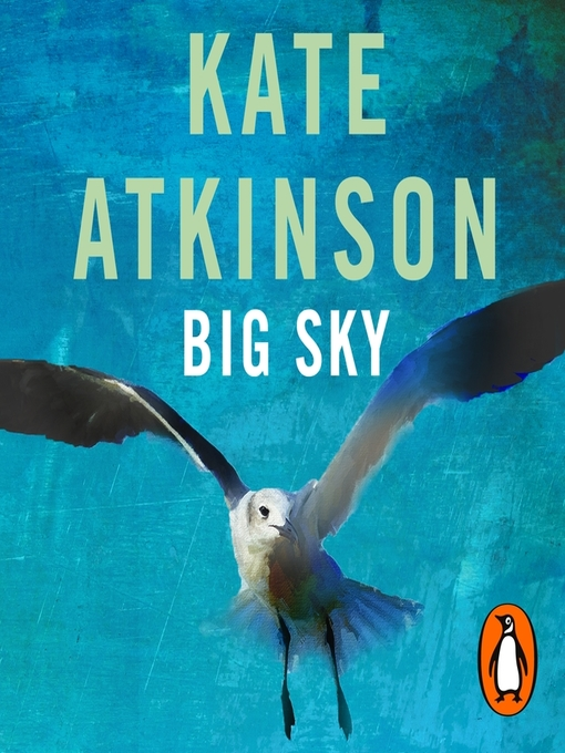 Title details for Big Sky by Kate Atkinson - Wait list