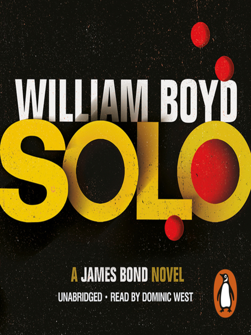 Title details for Solo by William Boyd - Available