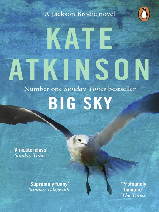 Title details for Big Sky by Kate Atkinson - Wait list