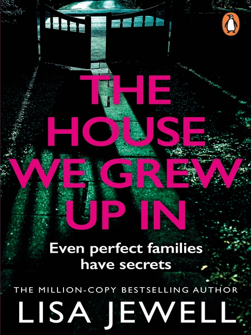 Title details for The House We Grew Up In by Lisa Jewell - Available