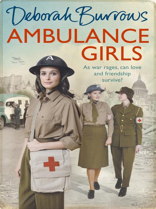Title details for Ambulance Girls by Deborah Burrows - Wait list