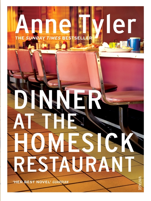 Title details for Dinner At the Homesick Restaurant by Anne Tyler - Available