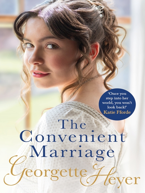 Title details for The Convenient Marriage by Georgette Heyer - Available