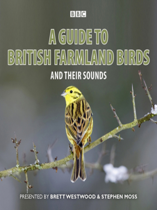 Title details for A Guide to British Farmland Birds by Brett Westwood - Available