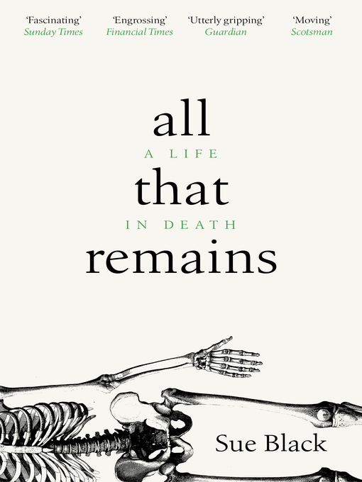 Title details for All That Remains by Sue Black - Available