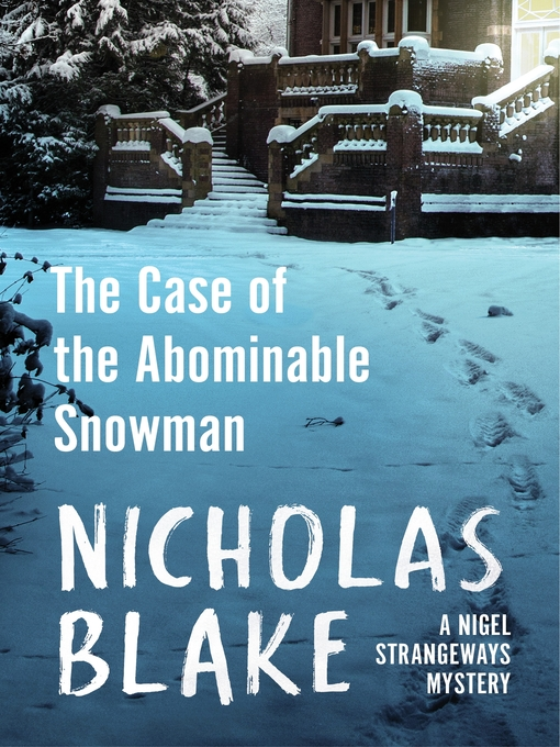 Title details for The Case of the Abominable Snowman by Nicholas Blake - Available
