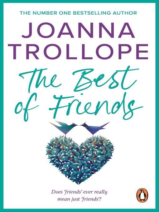 Title details for The Best of Friends by Joanna Trollope - Available