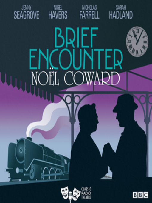 Title details for Brief Encounter by Noel Coward - Available