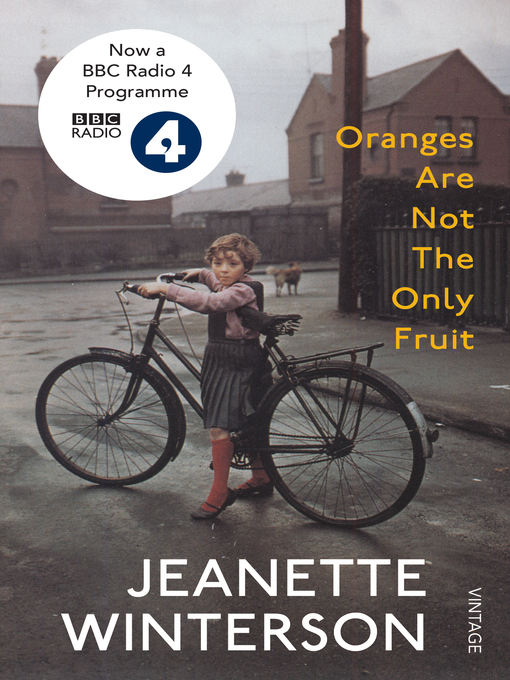 Title details for Oranges Are Not the Only Fruit by Jeanette Winterson - Wait list