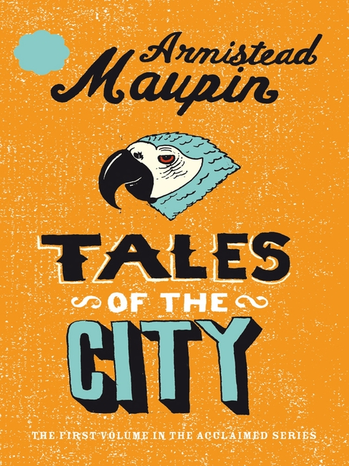 Title details for Tales of the City by Armistead Maupin - Wait list