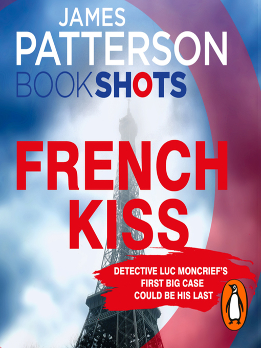 Title details for French Kiss by James Patterson - Available