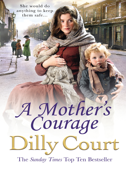 Title details for A Mother's Courage by Dilly Court - Available