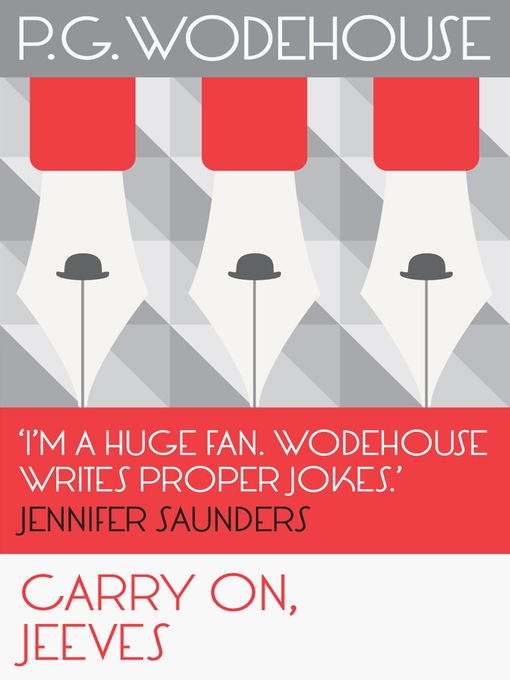 Title details for Carry On, Jeeves by P.G. Wodehouse - Available