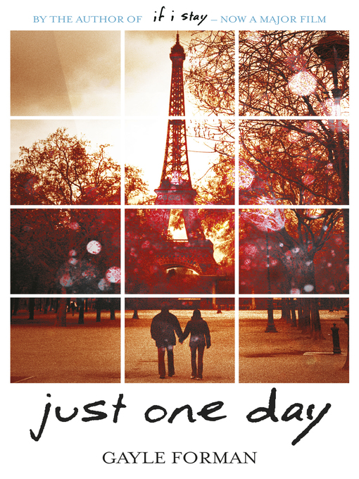 Title details for Just One Day by Gayle Forman - Available