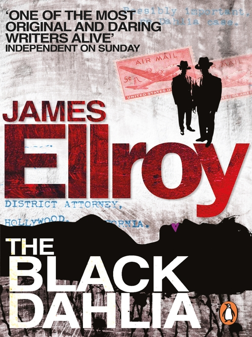 Title details for The Black Dahlia by James Ellroy - Available