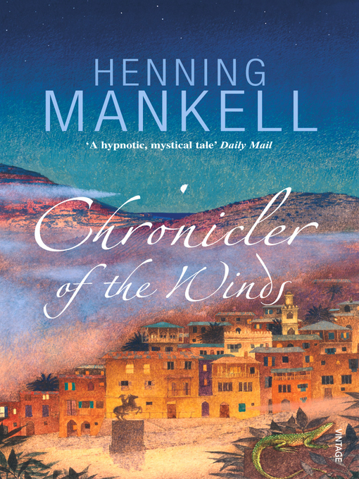Title details for Chronicler of the Winds by Henning Mankell - Available