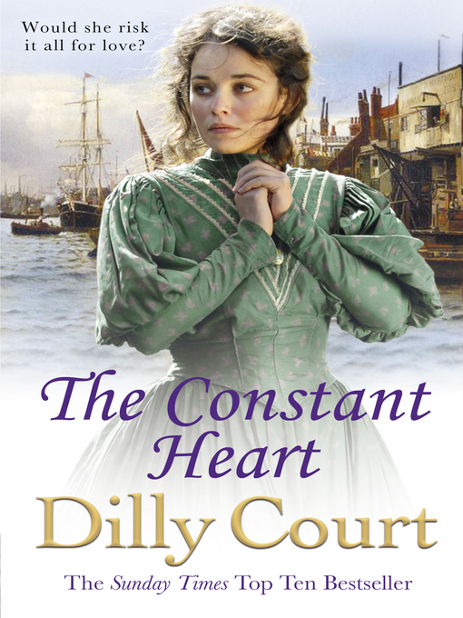Title details for The Constant Heart by Dilly Court - Wait list
