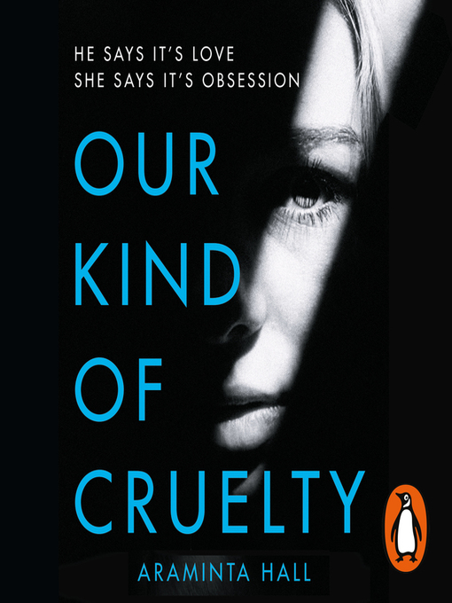 Title details for Our Kind of Cruelty by Araminta Hall - Available