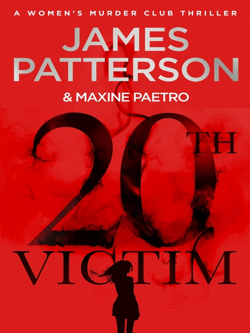 Title details for 20th Victim by James Patterson - Available