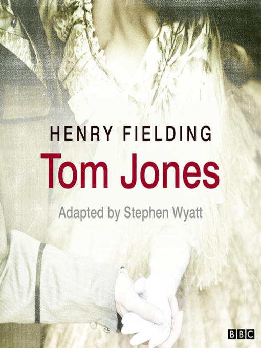 Title details for Tom Jones by Henry Fielding - Available