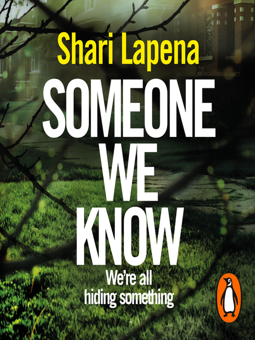 Title details for Someone We Know by Shari Lapena - Available