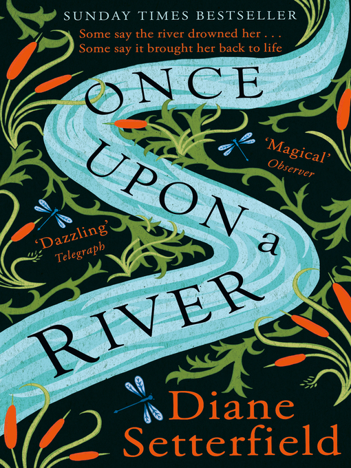 Title details for Once Upon a River by Diane Setterfield - Available