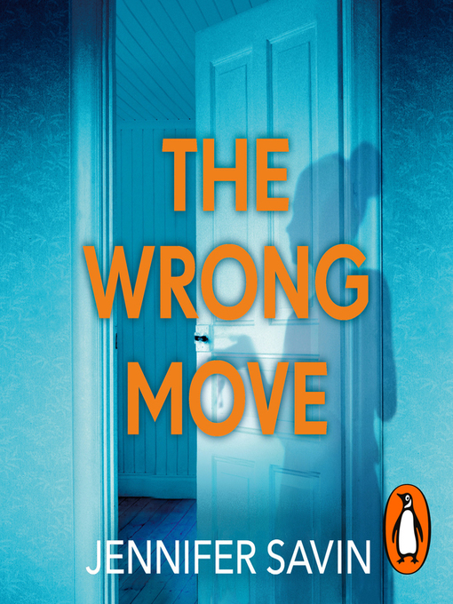 Title details for The Wrong Move by Jennifer Savin - Wait list