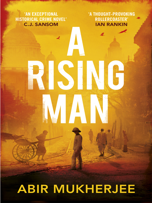 Title details for A Rising Man by Abir Mukherjee - Wait list