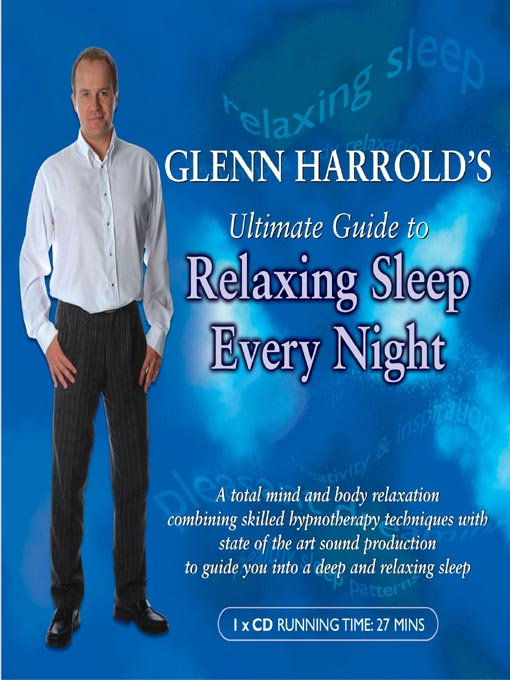 Title details for Glenn Harrold's Ultimate Guide to Relaxing Sleep Every Night by Glenn Harrold - Available