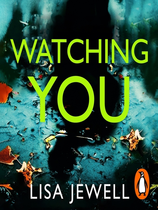 Title details for Watching You by Lisa Jewell - Available