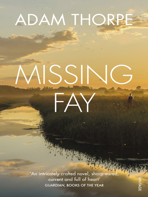 Title details for Missing Fay by Adam Thorpe - Wait list