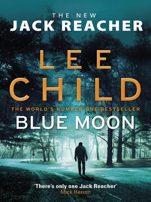 Title details for Blue Moon by Lee Child - Available