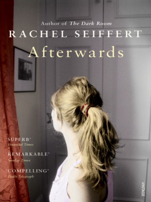Title details for Afterwards by Rachel Seiffert - Available