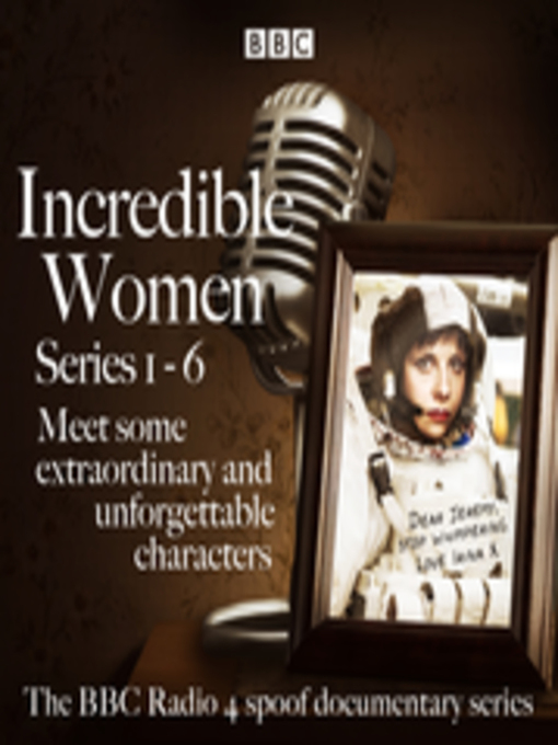 Title details for Incredible Women, Series 1-6 by Rebecca Front - Available