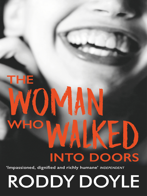 Title details for The Woman Who Walked Into Doors by Roddy Doyle - Wait list